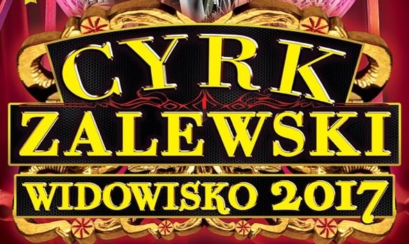 CYRK ZALEWSKI zaprasza! – Wygraj darmową wejściówkę!